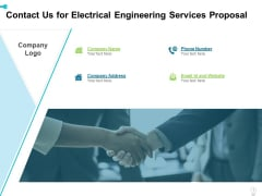 Contact Us For Electrical Engineering Services Proposal Ppt Pictures Influencers PDF