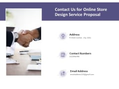 Contact Us For Online Store Design Service Proposal Ppt PowerPoint Presentation Slides Professional