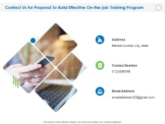 Contact Us For Proposal To Build Effective On The Job Training Program Ppt PowerPoint Presentation Outline Graphic Images PDF