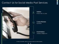 Contact Us For Social Media Post Proposal Ppt PowerPoint Presentation Ideas Shapes