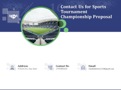 Contact Us For Sports Tournament Championship Proposal Ppt Model Gallery PDF