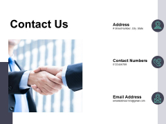 Contact Us Management Ppt PowerPoint Presentation Visual Aids Styles