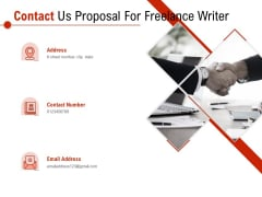 Contact Us Proposal For Freelance Writer Ppt PowerPoint Presentation Infographics Gridlines PDF