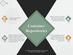 Container Repositories Ppt PowerPoint Presentation Pictures Templates