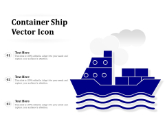 Container Ship Vector Icon Ppt PowerPoint Presentation Infographics Graphic Tips PDF