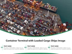 Container Terminal With Loaded Cargo Ships Image Ppt PowerPoint Presentation Gallery Graphics Tutorials PDF