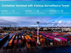 Container Terminal With Various Surveillance Tower Ppt PowerPoint Presentation File Professional PDF