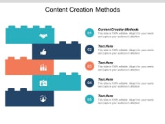 Content Creation Methods Ppt PowerPoint Presentation Summary Show Cpb