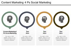 Content Marketing 4 Ps Social Marketing Ppt PowerPoint Presentation Professional Slideshow