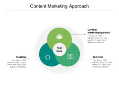 Content Marketing Approach Ppt PowerPoint Presentation Show Master Slide Cpb