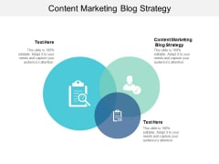 Content Marketing Blog Strategy Ppt PowerPoint Presentation Layouts Model Cpb
