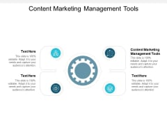 Content Marketing Management Tools Ppt PowerPoint Presentation Outline Icon Cpb