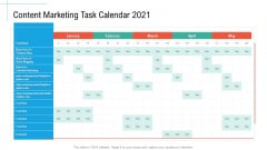 Content Marketing Task Calendar 2021 Initiatives And Process Of Content Marketing For Acquiring New Users Guidelines PDF