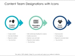 Content Team Designations With Icons Ppt PowerPoint Presentation Icon Show