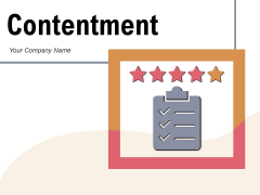Contentment Customer Satisfaction Chat Bubble Ppt PowerPoint Presentation Complete Deck