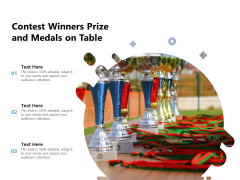 Contest Winners Prize And Medals On Table Ppt PowerPoint Presentation Gallery Background PDF