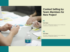 Context Setting By Team Members For New Project Ppt PowerPoint Presentation File Infographic Template PDF