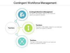 Contingent Workforce Management Ppt PowerPoint Presentation Pictures Layout Ideas Cpb