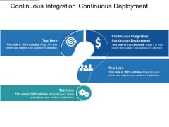 Continuous Integration Continuous Deployment Ppt PowerPoint Presentation Ideas Themes Cpb