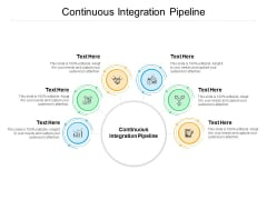 Continuous Integration Pipeline Ppt PowerPoint Presentation Model Guidelines Cpb Pdf