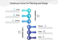 Continuum Arrow For Planning And Design Ppt PowerPoint Presentation Portfolio Slides PDF