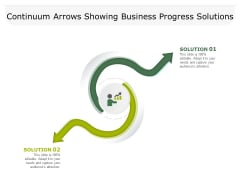 Continuum Arrows Showing Business Progress Solutions Ppt PowerPoint Presentation Infographic Template Smartart PDF