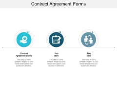 Contract Agreement Forms Ppt Powerpoint Presentation Styles Graphics Download Cpb