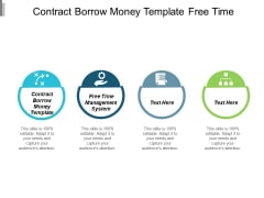 Contract Borrow Money Template Free Time Management System Ppt PowerPoint Presentation Pictures Tips