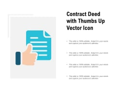 Contract Deed With Thumbs Up Vector Icon Ppt PowerPoint Presentation Visual Aids Professional