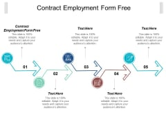 Contract Employment Form Free Ppt Powerpoint Presentation Gallery Show Cpb