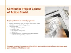 Contractor Project Course Of Action Contd Ppt PowerPoint Presentation Infographics Master Slide