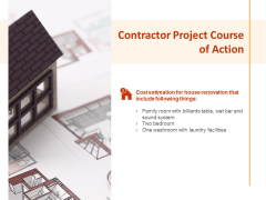 Contractor Project Course Of Action Ppt PowerPoint Presentation Infographic Template Examples