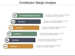 Contribution Margin Analysis Ppt PowerPoint Presentation Gallery Microsoft Cpb