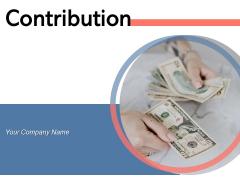 Contribution Market Stocks Dollar Sign Ppt PowerPoint Presentation Complete Deck