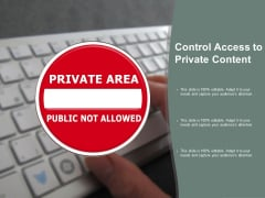 Control Access To Private Content Ppt PowerPoint Presentation Portfolio Outfit