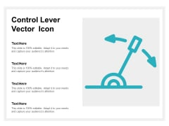 Control Lever Vector Icon Ppt PowerPoint Presentation Icon Slides
