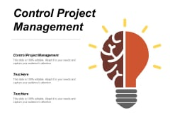 Control Project Management Ppt PowerPoint Presentation Infographics Master Slide Cpb