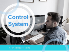 Control System Ppt PowerPoint Presentation Complete Deck With Slides