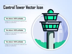 Control Tower Vector Icon Ppt PowerPoint Presentation Styles File Formats PDF