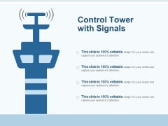 Control Tower With Signals Ppt PowerPoint Presentation Ideas File Formats