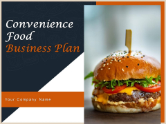 Convenience Food Business Plan Ppt PowerPoint Presentation Complete Deck With Slides