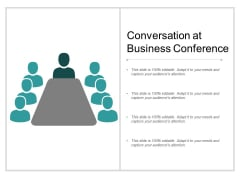 Conversation At Business Conference Ppt Powerpoint Presentation Outline Deck