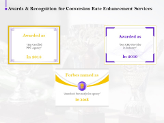 Conversion Rate Optimization Awards And Recognition For Conversion Rate Enhancement Services Structure PDF