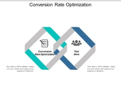 Conversion Rate Optimization Ppt PowerPoint Presentation Guide Cpb