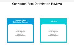 Conversion Rate Optimization Reviews Ppt PowerPoint Presentation Gallery Themes Cpb