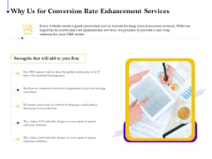 Conversion Rate Optimization Why Us For Conversion Rate Enhancement Services Ppt Visuals PDF