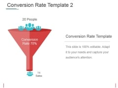 Conversion Rate Template 2 Ppt PowerPoint Presentation Inspiration Graphic Tips