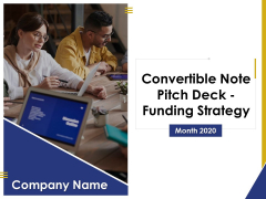 Convertible Note Pitch Deck Funding Strategy Ppt PowerPoint Presentation Complete Deck With Slides