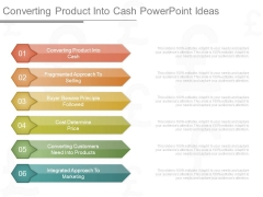 Converting Product Into Cash Powerpoint Ideas