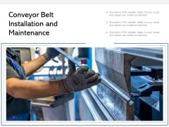Conveyor Belt Installation And Maintenance Ppt PowerPoint Presentation Portfolio Mockup PDF